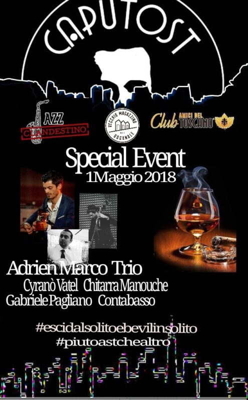 Adrien Marco Trio al Caputost 1 Maggio 2018 alle ore 22.00